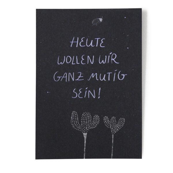 Postkarte Mut von Franziska Uhlig